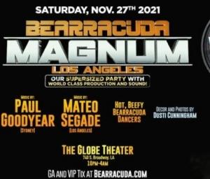 cover event Bearracuda MAGNUM at The Globe Theater LA!