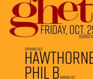 cover event San Francisco, CA   ghetto disco with HAWTHORNE and DJ Phil B